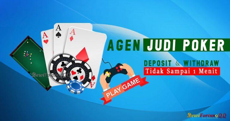 Agen Judi Poker Deposit Murah Dan Mudah